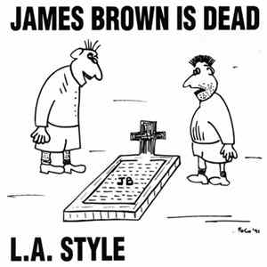 L.A. Style - James Brown Is Dead flac