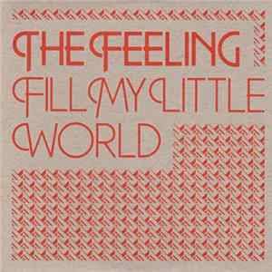 The Feeling - Fill My Little World flac