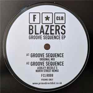 Blazers - Groove Sequence EP flac