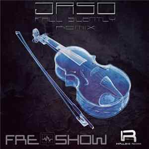 Jaso - Fall Silently (FreQshow Remix) flac