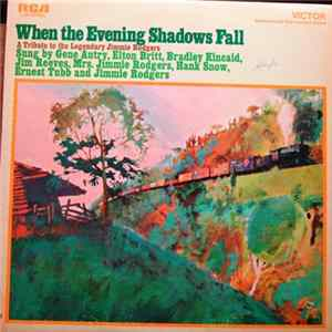 Various - When The Evening Shadows Fall - A Tribute To The Legendary Jimmie Rodgers flac