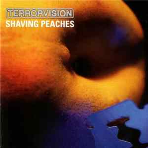 Terrorvision - Shaving Peaches flac