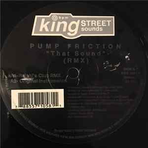 Pump Friction - That Sound (RMX) flac