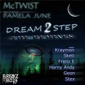 McTwist Featuring Pamela June - Dream 2 Step (The Remixes) flac