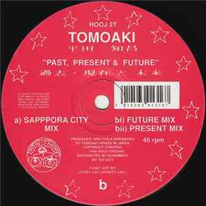 Tomoaki - Past, Present & Future flac
