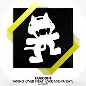 Favright Feat. Cassandra Kay - Taking Over flac