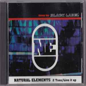 Natural Elements - 2 Tons / Live It Up flac