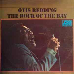 Otis Redding - The Dock Of The Bay flac