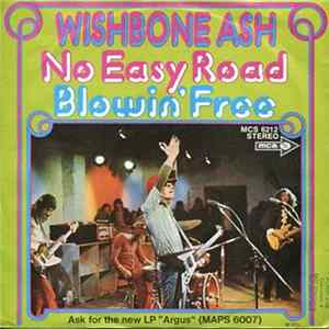 Wishbone Ash - No Easy Road / Blowin' Free flac