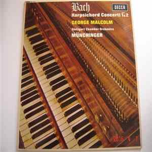 Bach, George Malcolm, Stuttgart Chamber Orchestra, Münchinger - Harpsichord Concerti Nos.1 & 2 flac