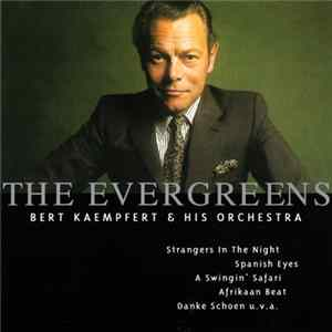 Bert Kaempfert & His Orchestra - The Evergreens flac