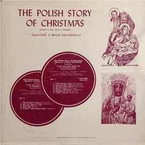 Senior And Junior Choirs Of St. Hedwig's Church - The Polish Story Of Christmas (Opowieść O Bożym Narodzeniu) flac