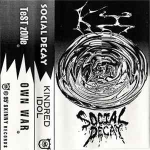 Social Decay / Kindred Idol - KI / Social Decay flac