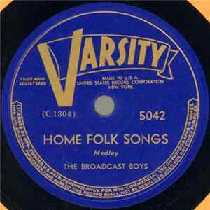 The Broadcast Boys - Home Folk Songs / Sourwood Mountain flac