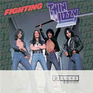 Thin Lizzy - Fighting (Deluxe Expanded Edition) flac