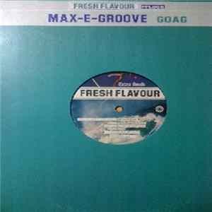Max-E-Groove - GOAG (Groove Of All Grooves) flac