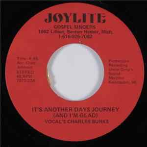 Joylite Gospel Singers - It's Another Days Journey/If You Get To Glory Before I Do flac