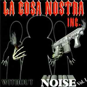 La Cosa Nostra Inc. - Without Noise Vol. 1 flac