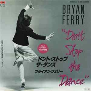 Bryan Ferry - Don't Stop The Dance flac
