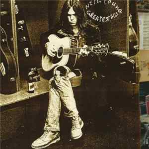 Neil Young - Greatest Hits flac
