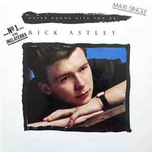 Rick Astley - Never Gonna Give You Up flac