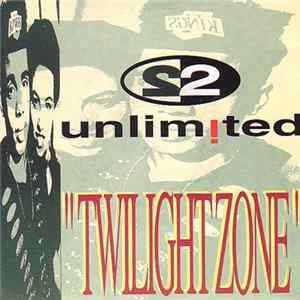 2 Unlimited - Twilight Zone flac