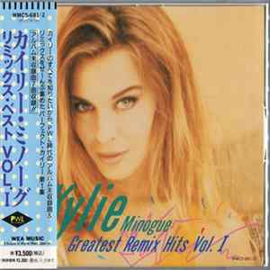 Kylie Minogue - Greatest Remix Hits Vol. I flac