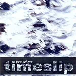Peter Tedstone - Time Slip flac