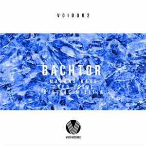 Mason's Rave, Fred Issue, Digital Militia - Bachtor flac